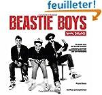 Beastie Boys Book Deluxe: A Unique Bo...