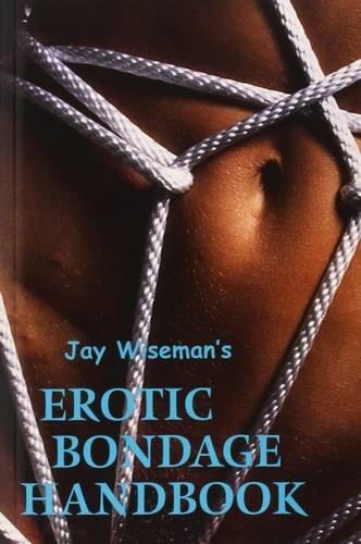 The Erotic Bondage Book