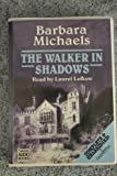img - for The Walker in Shadows book / textbook / text book
