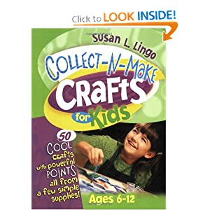 Collect-n-make Crafts For Kids (Teacher Training Series) by