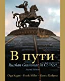 V Puti: Russian Grammar in Context, 2nd Edition (0130282804) by Kagan, Olga