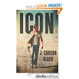 Kindle Book Bargains: Icon, by J. Carson Black. Publisher: Thomas + Mercer (June 12, 2012)