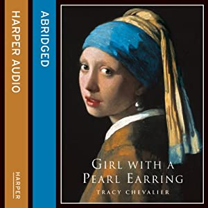 The Girl with a Pearl Earring | [Tracy Chevalier]
