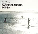 Grand Gallery presents DANCE CLASSICS BOSSA