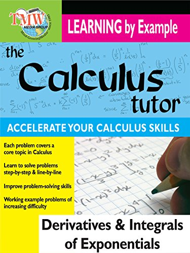 Calculus Tutor: Derivatives and Integrals Of Exponentials