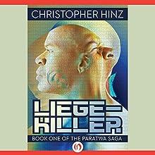 Liege-Killer (       UNABRIDGED) by Christopher Hinz Narrated by Stephen Bel Davies