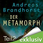 Metamorph 2 (Das Kantaki-Universum 4) | Andreas Brandhorst