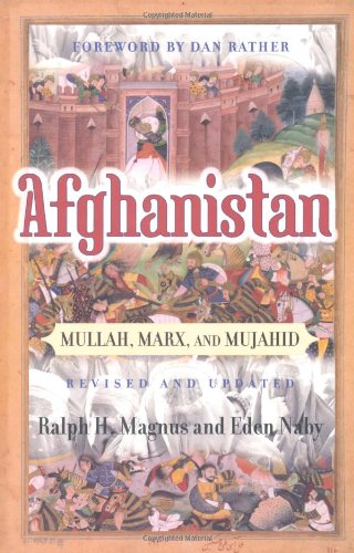 Afghanistan: Mullah, Marx, And Mujahid (Nations of the...