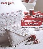 Caroline Lancrenon Rangements à coudre : 50 modèles pour toute la maison