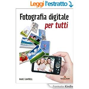 Fotografia digitale per tutti (Argomenti generali)