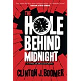 The Hole Behind Midnight ~ Clinton Boomer