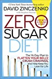 img - for Zero Sugar Diet: The 14-Day Plan to Flatten Your Belly, Crush Cravings, and Help Keep You Lean for Life book / textbook / text book