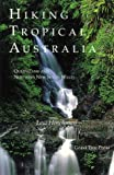 img - for Hiking Tropical Australia: Queensland and Northern New South Wales book / textbook / text book