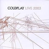 echange, troc Coldplay - Live 2003