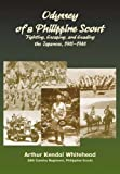 img - for Odyssey of a Philippine Scout: Fighting, Escaping and Evading the Japanese, 1941-1944 book / textbook / text book