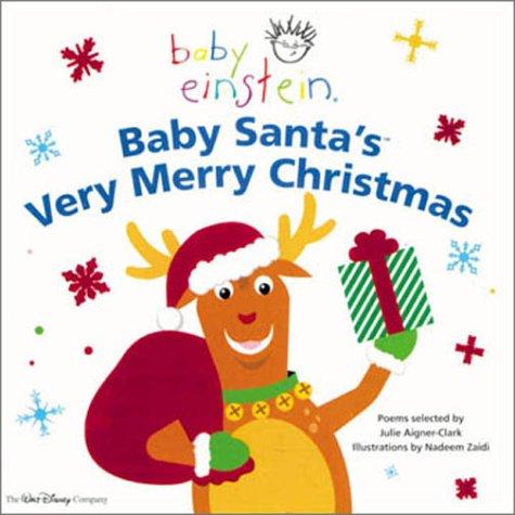 Baby Einstein: Baby Santa's Very Merry Christmas (Baby Einstein) (Hardcover)