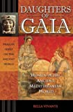 img - for Daughters of Gaia: Women in the Ancient Mediterranean World (Praeger Series on the Ancient World) book / textbook / text book
