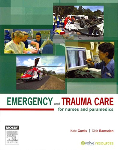 emergency-and-trauma-care-for-nurses-and-paramedics-by-author-kate-curtis-published-on-november-2011