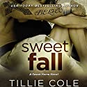 Sweet Fall Audiobook by Tillie Cole Narrated by Stephanie Bentley