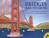 Bridges Are to Cross (Picture Puffins) (069811874X) by Sturges, Philemon
