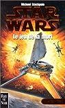 Star Wars, tome 8 : Le jeu de la mort (Les X-Wings 2)