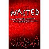 Wastedby Nicola Morgan