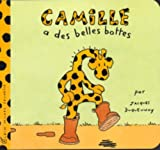 img - for Camille a Des Belles Bottes (French Edition) book / textbook / text book