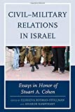 img - for Civil-Military Relations in Israel: Essays in Honor of Stuart A. Cohen book / textbook / text book
