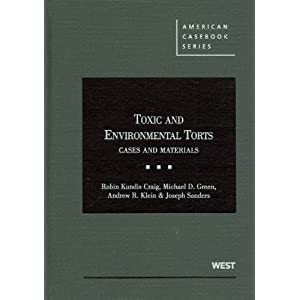Download Toxic and Environmental Torts: Cases and Materials (American Casebook)