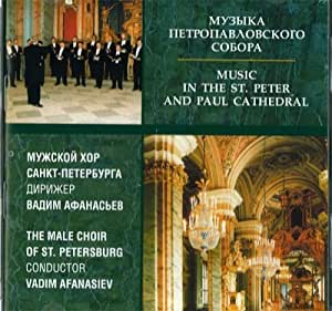 Various - Music in the St. Peter and Paul Cathedral. The Male choir of
