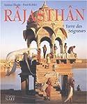 R�jasth�n : Terre des seigneurs