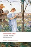 Cousin Phillis and Other Stories (Oxford Worlds Classics)