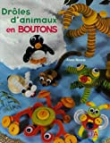 echange, troc Aline Nicole - Drôles d'animaux en boutons