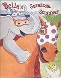 Bella's Saratoga Summer
