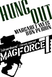 img - for Hung Out (Mag Force 7) book / textbook / text book