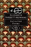 Selected Poems (0747525374) by Browning, Elizabeth Barrett