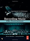 img - for Recording Music on Location 0002-Revised Edition by Bartlett, Bruce, Bartlett, Jenny [2006] book / textbook / text book