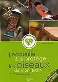 echange, troc Elisabeth Gismondi - J'accueille et je protège les oiseaux de mon jardin