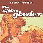 De stjålne glaeder (Succesromanen 6) | Erling Poulsen