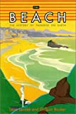 img - for The Beach: The History of Paradise on Earth book / textbook / text book
