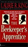 The Beekeeper's Apprentice: Or on the Segregation of the Queen (0613071573) by Laurie R. King