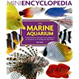 Mini Encyclopedia of The Marine Aquariumby Dick Mills