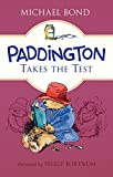img - for Paddington Takes the Test book / textbook / text book