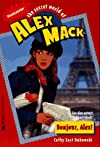 Bonjour Alex the Secret World of Alex Mack 17 (Alex Mack)