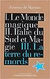 echange, troc E. de Martino - Oeuvres : 3, la terre du remords