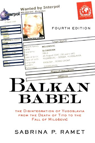 Balkan Babel: The Disintegration Of Yugoslavia From The...
