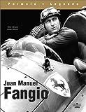 Juan-Manuel Fangio: The Human Face of Motor Racing (Formula 1 Legends)