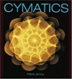 Cymatics: A Study of Wave Phenomena & Vibration (1888138076) by Hans Jenny