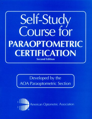 Self-Study Course for Paraoptometric Certification, 2e