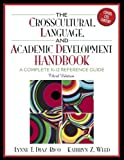 img - for The Crosscultural, Language, and Academic Development Handbook: A Complete K-12 Reference Guide book / textbook / text book